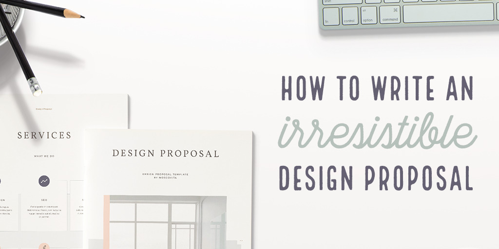 High Quality How To Write A Design Proposal: The Ultimate Guide ~ Creative Market Blog  Graphic Design Proposal Example