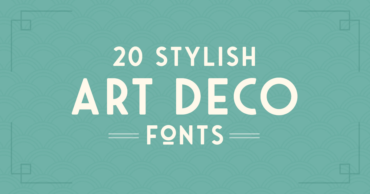 20 Art Deco Fonts To Create Retro Logos Posters And Websites Creative Market Blog