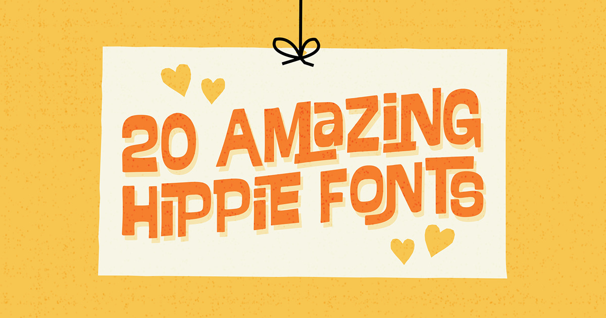 20 amazing hippie fonts that bring back the  u0026 39 60s
