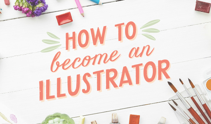 How to Become an Illustrator