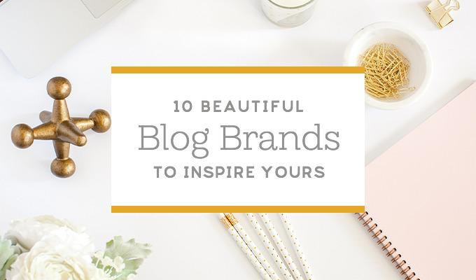Blog Branding: 10 Inspiring Examples