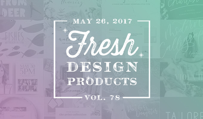 This Week's Fresh Design Products: Vol. 78