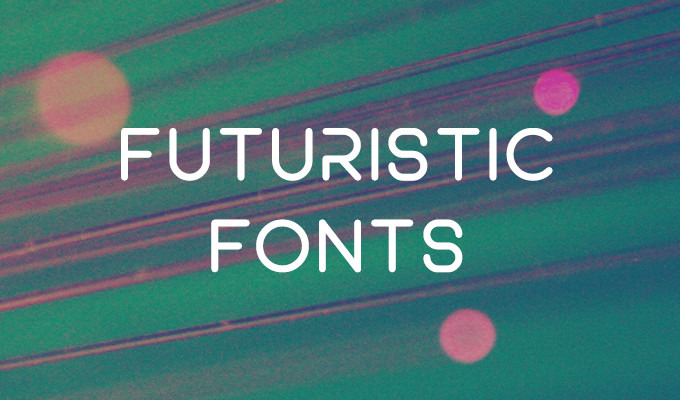 30 Futuristic Fonts to Make Your Designs Stand Out