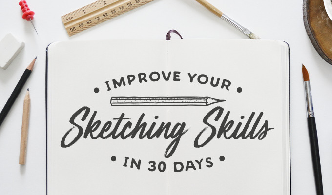 How to Improve Your Sketching Skills in 30 Days: The Challenge