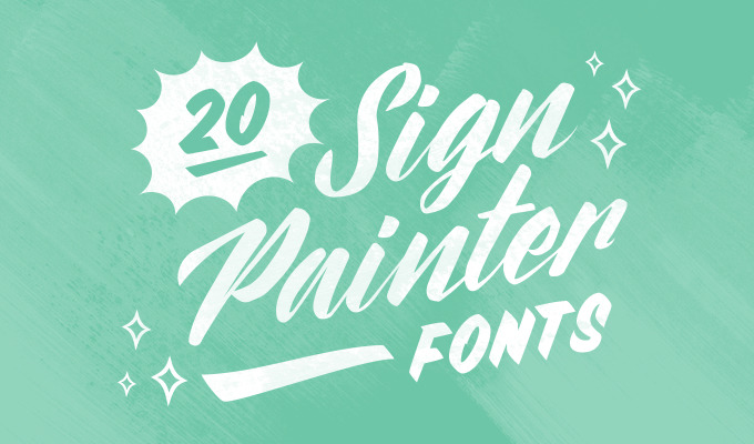 20 Sign Painter Fonts to Create Labels, Signs, and Cards