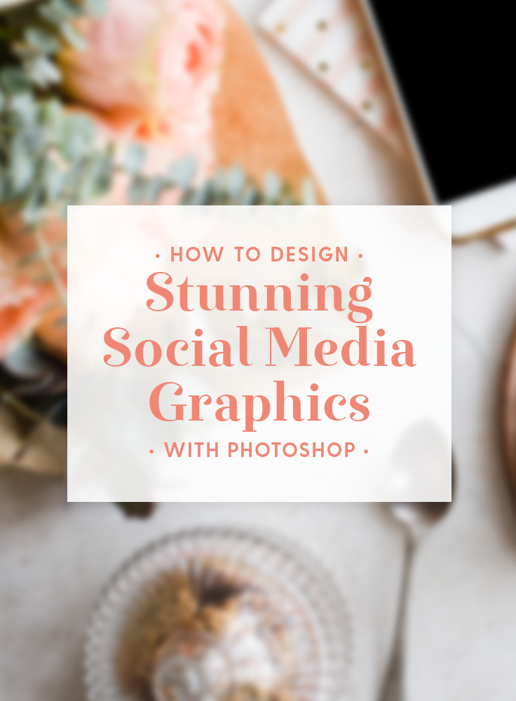 How To Design Stunning Social Media Graphics With Photoshop Creative Market Blog