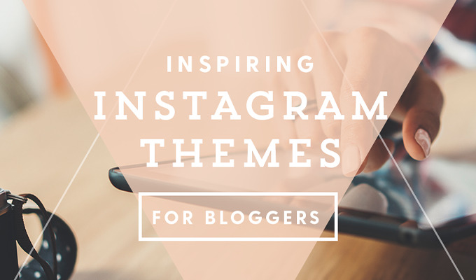 20 Inspiring Instagram Themes for Bloggers ~ Creative Market