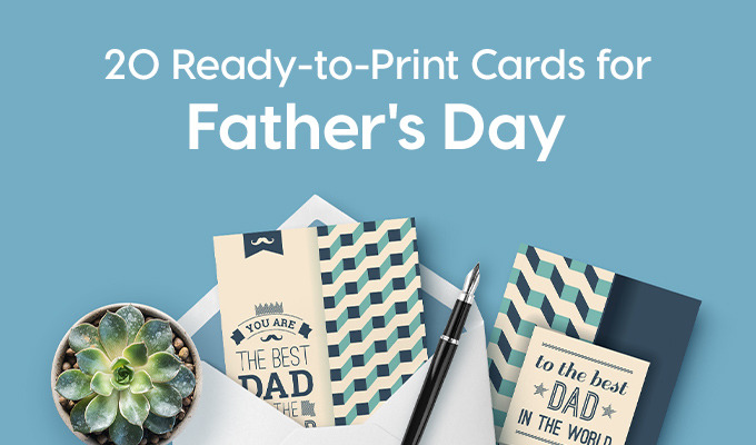 20 Ready-to-Print Cards For Father's Day