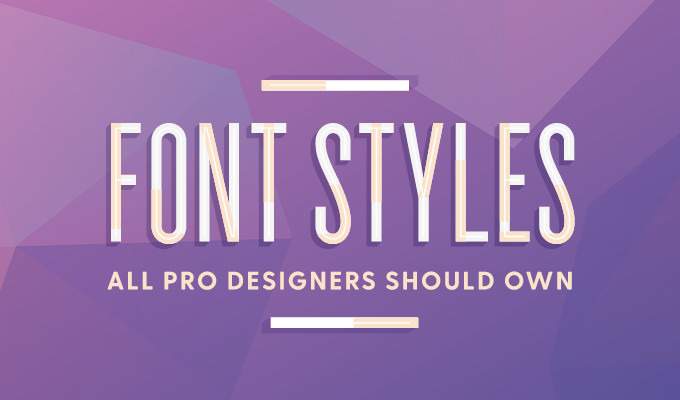 10 types of fonts every professional designer needs to own