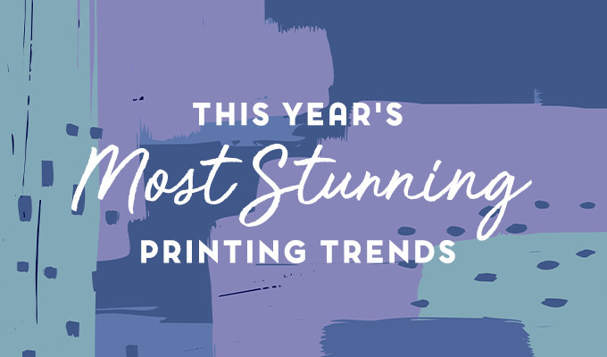 The Most Stunning Printing Trends We've Seen in 2017 ~ Creative