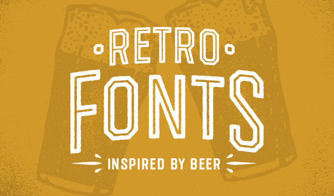 Retro Fonts for Beer