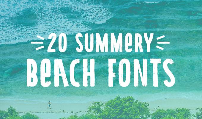 20 Beach Fonts to Design All Summer Long