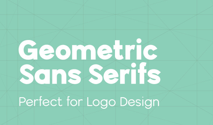 20 Geometric Sans Serif Fonts That Are Perfect For Logo Design