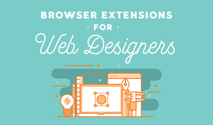 26 Chrome Extensions for Web Designers