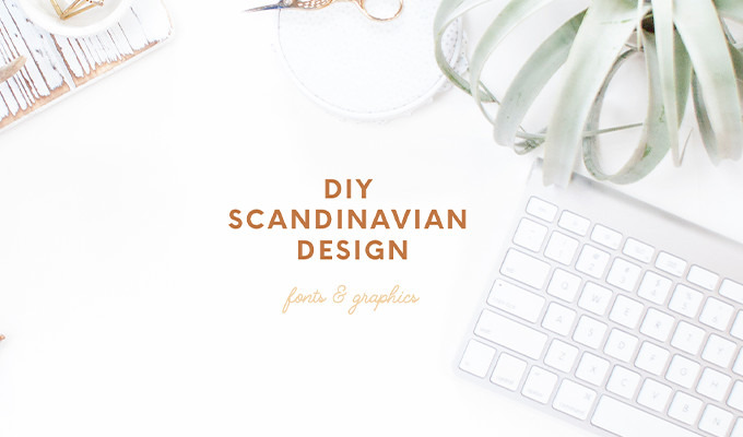 Scandinavian Design: Tips, Fonts, and Graphics To Nail The Look