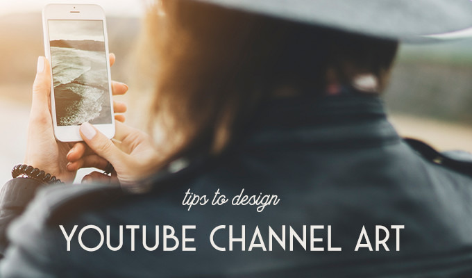 Designing the Perfect YouTube Channel Art: Amazing Tips and Tricks