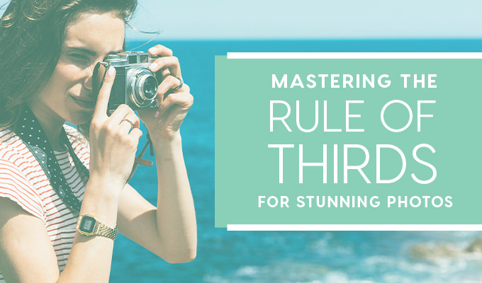 How to Use the Rule of Thirds for Stunning Photography