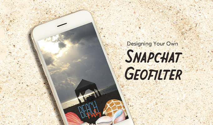 How to Design a Custom Snapchat Filter