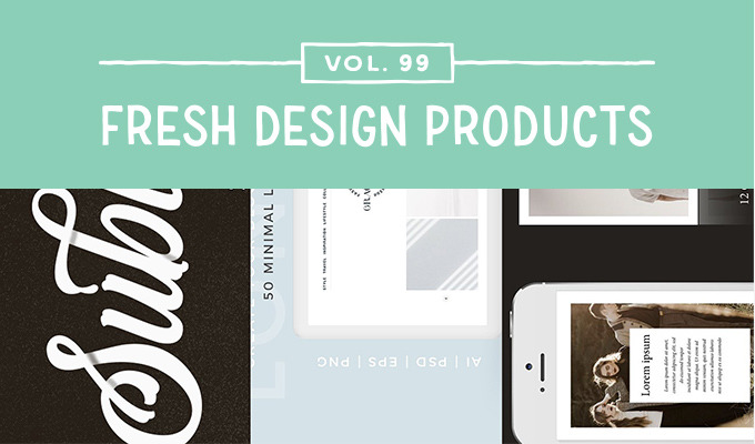 This Week's Fresh Design Products: Vol. 99