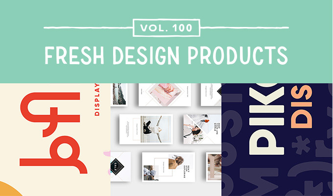 This Week's Fresh Design Products: Vol. 100