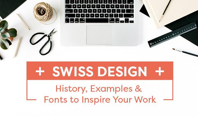 Swiss Design: History, Examples, and Fonts to Inspire Your