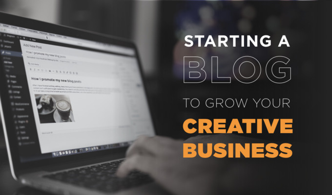 4 Steps To Start a Successful Blog For Your Creative Business