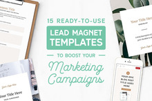 15 Ready-to-Use Lead Magnet Templates to Boost Your Marketing Campaigns