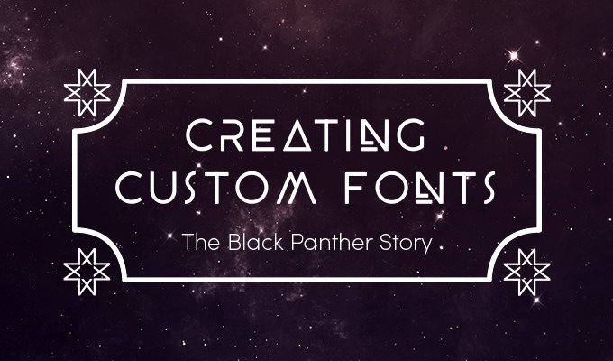 Creating Custom Fonts: An Interview With Zach Fannin from the Black Panther Movie