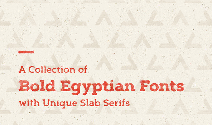 A Collection of Bold Egyptian Fonts with Unique Slab Serifs