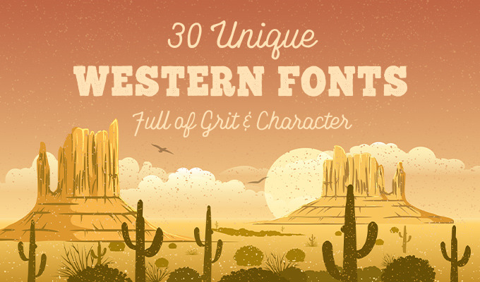 30 Unique Western Fonts Full of Grit & Character