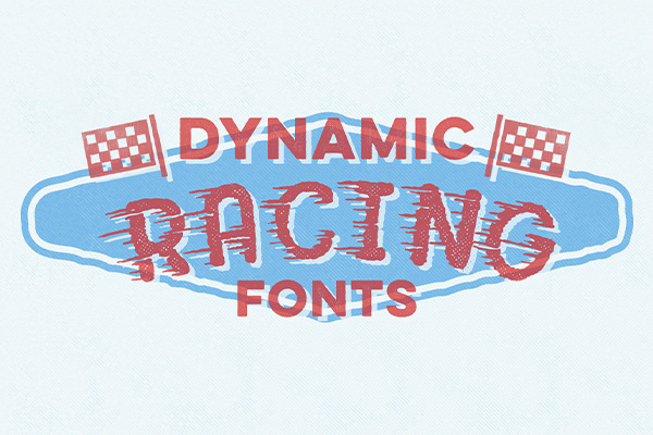 Get on the Fast Track with These 20 Racing Fonts
