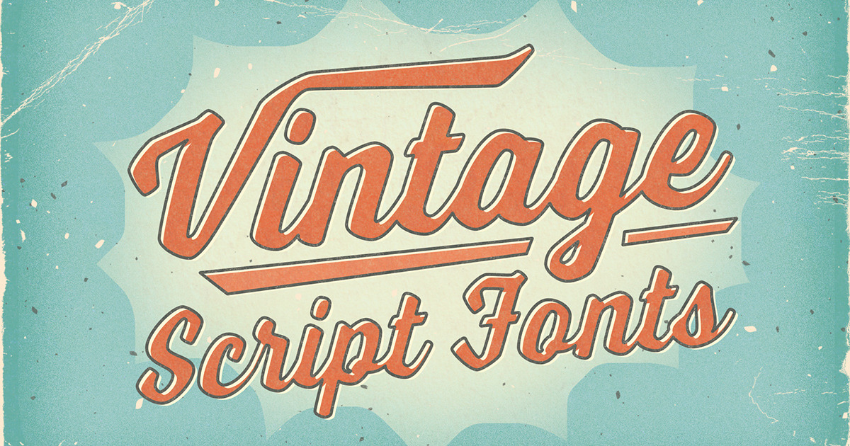 Vintage Script Fonts With a Bold, Handmade Feel ~ Creative