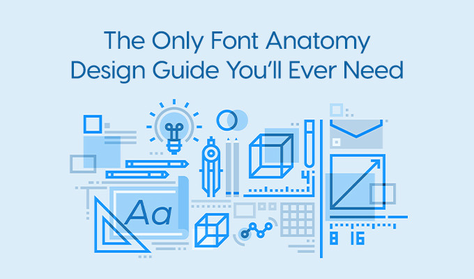 The Only Font Anatomy Design Guide You\'ll Ever Need ~ Creative ...