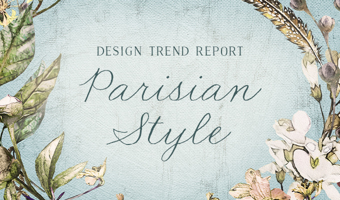 Design Trend Report: Parisian Style