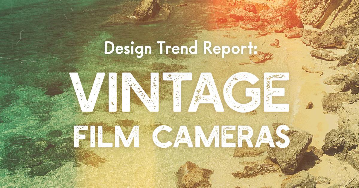 Design Trend Report Vintage Film Cameras Creative Market Blog