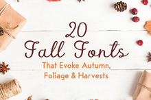 20 Fall Fonts That Evoke Autumn, Foliage &amp&#x3B; Harvests