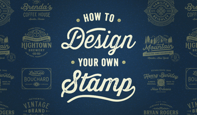 How to Design Your Own Stamp
