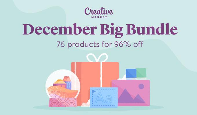 December Big Bundle: Over $1,169 in Design Goods For Only $39!