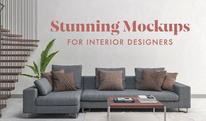 Stunning Mockups for Interior Designers: Walls, Pillows, Posters & More