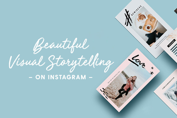 15 Amazing Examples of Visual Storytelling on Instagram