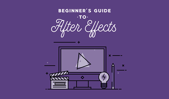 The Beginner's Guide to After Effects: Tutorials & Templates to Get