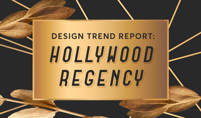 Design Trend Report: Hollywood Regency