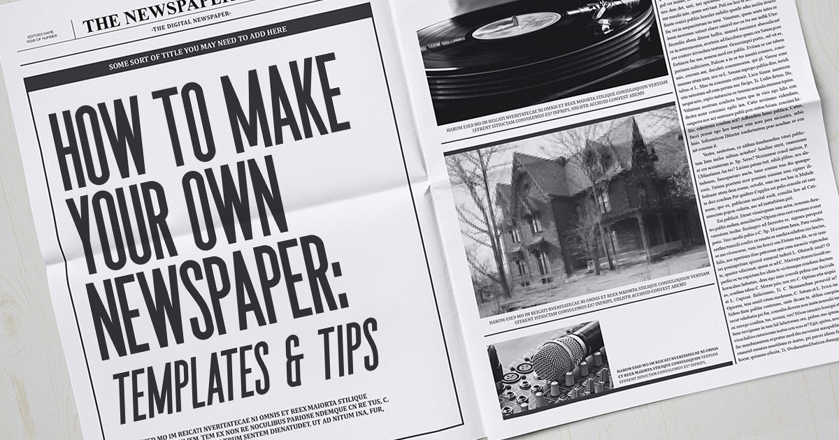 How To Make Your Own Newspaper Templates Tips Creative Market Blog