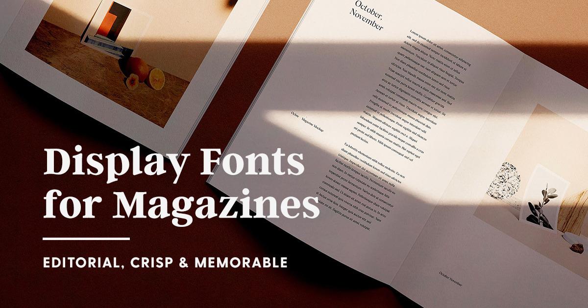 The Best Fonts For Magazine Design Editorial Crisp Memorable Creative Market Blog