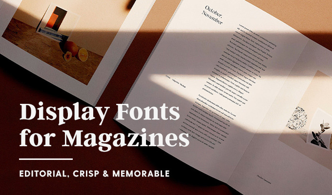 The Best Fonts for Magazine Design: Editorial, Crisp & Memorable