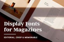 The Best Fonts for Magazine Design: Editorial, Crisp &amp&#x3B; Memorable