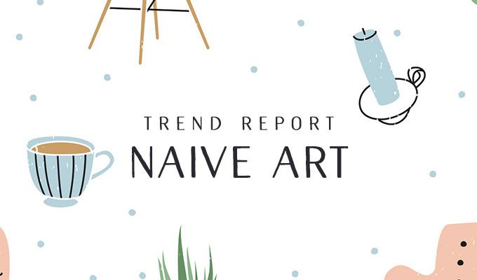 Design Trend Report: Naive Art