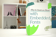How to Create an Ebook with Embedded Fonts