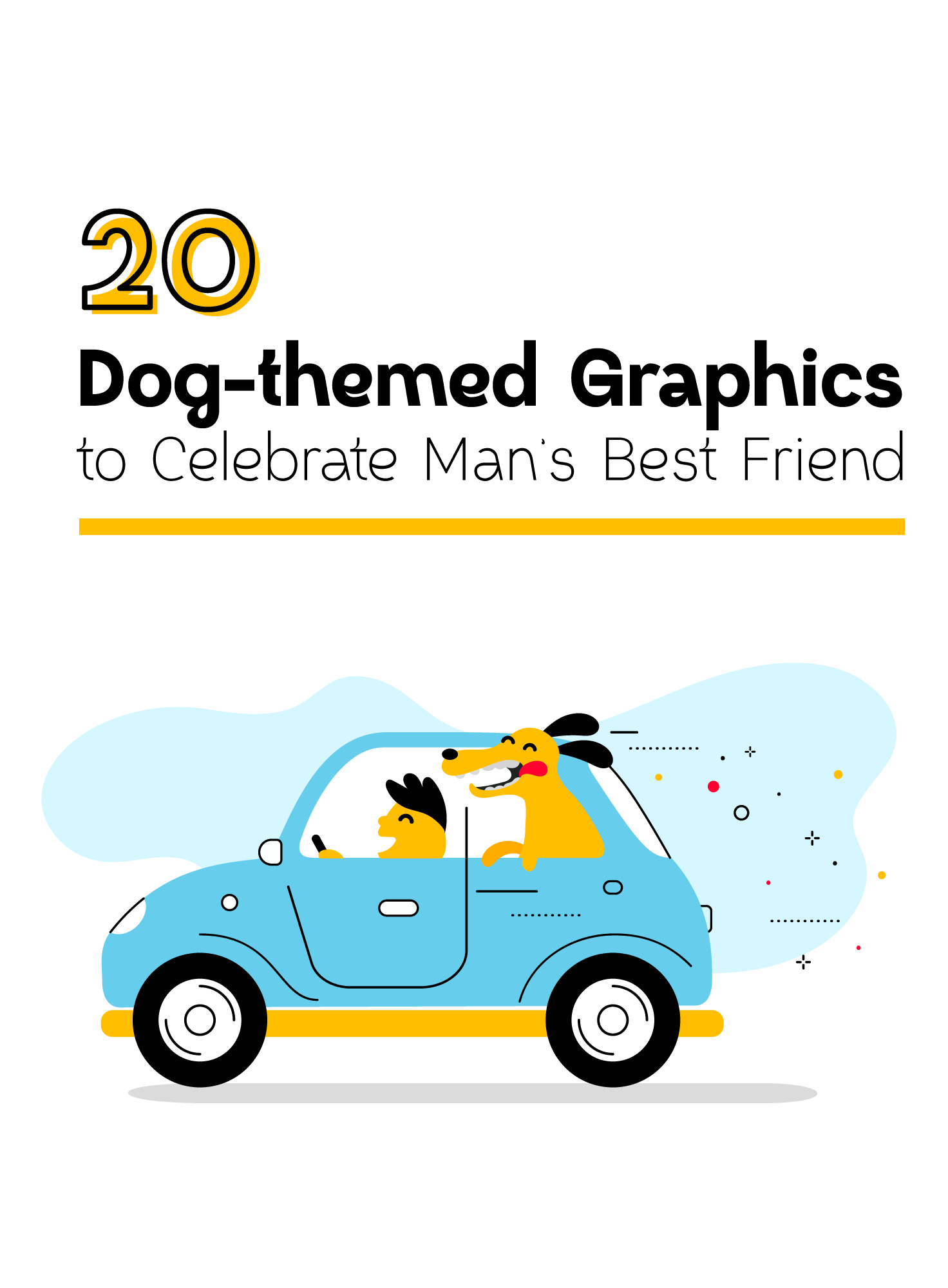 20 Dog Themed Graphics To Celebrate Man S Best Friend