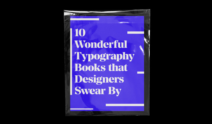 10 Wonderful Typography Books that Designers Swear By